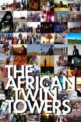 The African Twin Towers Trailer
