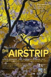 The Airstrip - Decampment of Modernism, Part III Trailer