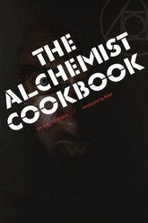 The Alchemist Cookbook Trailer
