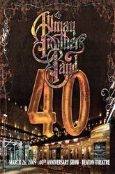 The Allman Brothers Band - 40: 40th Anniversary Show Live At The Beacon Theatre Trailer