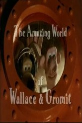 The Amazing World of Wallace and Gromit Trailer
