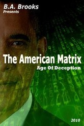 The American Matrix - Age Of Deception Trailer