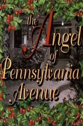 The Angel of Pennsylvania Avenue Trailer