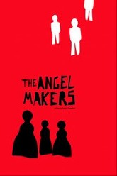 The Angelmakers Trailer