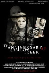 The Anniversary at Shallow Creek Trailer
