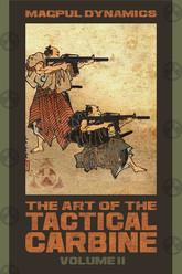 The Art of the Tactical Carbine: Volume II Trailer