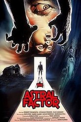 The Astral Factor Trailer