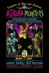 The Aurora Monsters: The Model Craze That Gripped the World Trailer