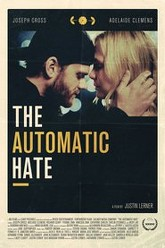 The Automatic Hate Trailer