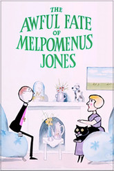 The Awful Fate of Melpomenus Jones Trailer