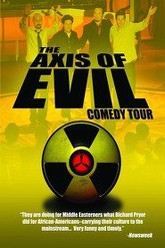 The Axis of Evil Comedy Tour Trailer
