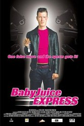 The Baby Juice Express Trailer