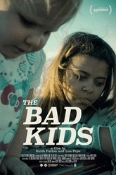 The Bad Kids Trailer