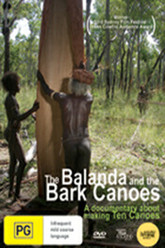 The Balanda and the Bark Canoes Trailer