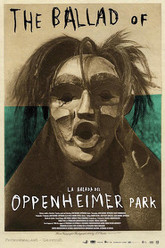The Ballad of Oppenheimer Park Trailer