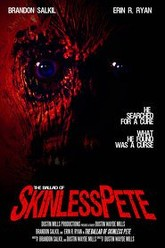 The Ballad of Skinless Pete Trailer