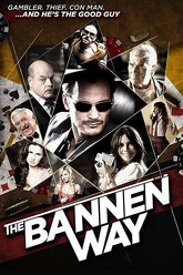 The Bannen Way Trailer