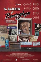 The Barber of Birmingham: Foot Soldier of the Civil Rights Movement Trailer