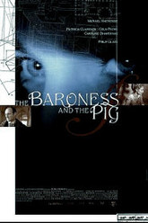 The Baroness and the Pig Trailer