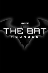 The Bat: Asunder Trailer