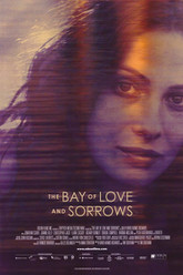 The Bay of Love and Sorrows Trailer