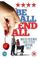 The Be All and End All Trailer