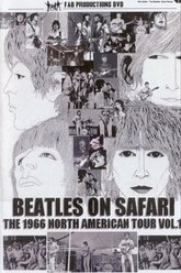 The Beatles on Safari: The 1966 North American Tour Vol. 1 Trailer