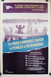 The Beer Drinker's Guide to Fitness and Filmmaking Trailer