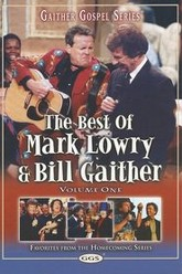 The Best of Mark Lowry & Bill Gaither Volume 1 Trailer