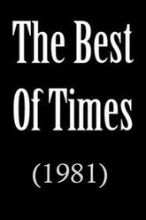 The Best of Times Trailer