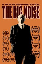 The Big Noise Trailer