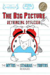 The Big Picture: Rethinking Dyslexia Trailer