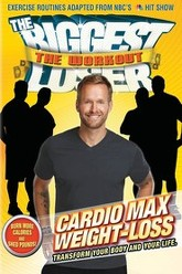 The Biggest Loser: Cardio Max Weight Loss Trailer
