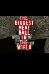 The Biggest Meatball in the World Trailer