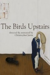The Birds Upstairs Trailer