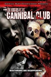 The Bisbee Cannibal Club Trailer