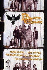 The Black Crowes - Freak N Roll Into the Fog Trailer