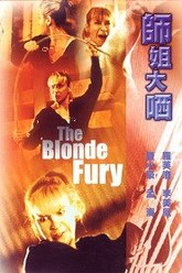 The Blonde Fury Trailer