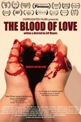 The Blood of Love Trailer
