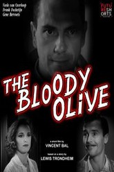 The Bloody Olive Trailer