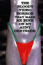 The Bloody Video Horror That Made Me Puke on My Aunt Gertrude Trailer