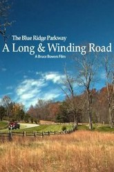 The Blue Ridge Parkway: A Long And Winding Road Trailer