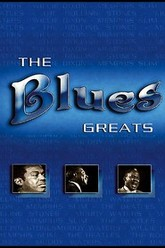 The Blues Greats Trailer