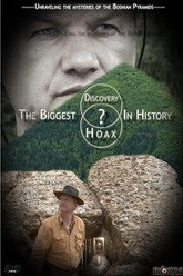 The Bosnian Pyramids: The Biggest Hoax In History? Trailer
