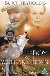 The Boy From Wolf Mountain Trailer