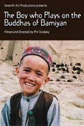 The Boy who plays On The Buddhas Of Bamiyan Trailer