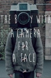 The Boy with a Camera for a Face Trailer