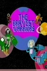 The Bravest Warriors Trailer
