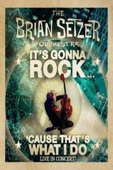 The Brian Setzer Orchestra - It's Gonna Rock... 'Cause That's What I Do Trailer