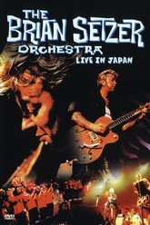 The Brian Setzer Orchestra: Live in Japan Trailer